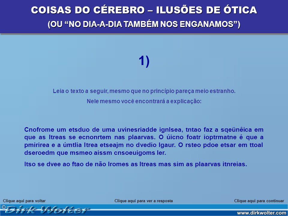 1) COISAS DO CÉREBRO – ILUSÕES DE ÓTICA