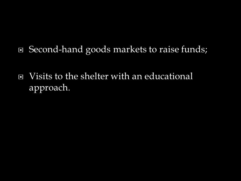 Second-hand goods markets to raise funds;