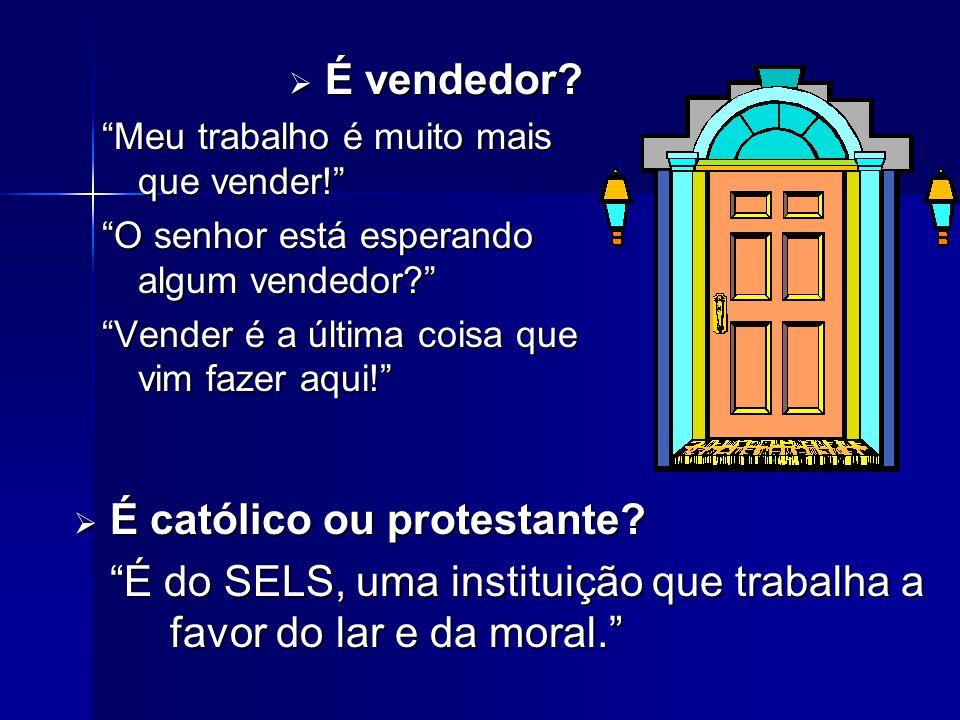 É católico ou protestante