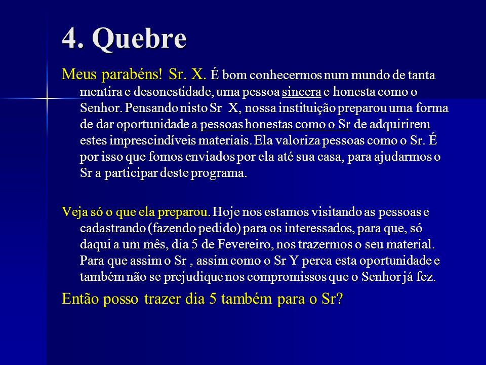 4. Quebre