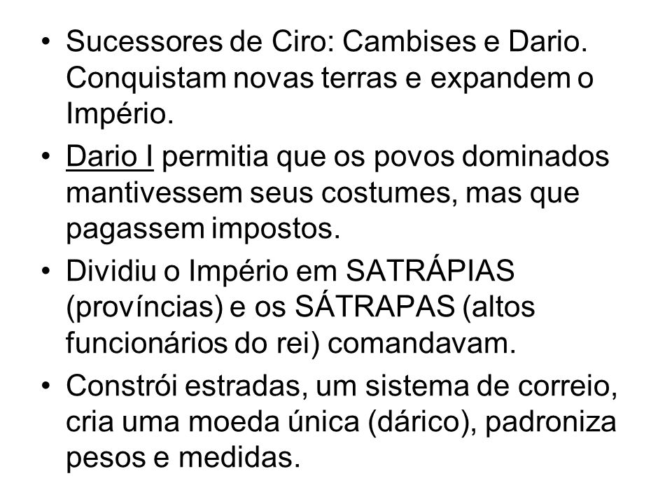 Sucessores de Ciro: Cambises e Dario