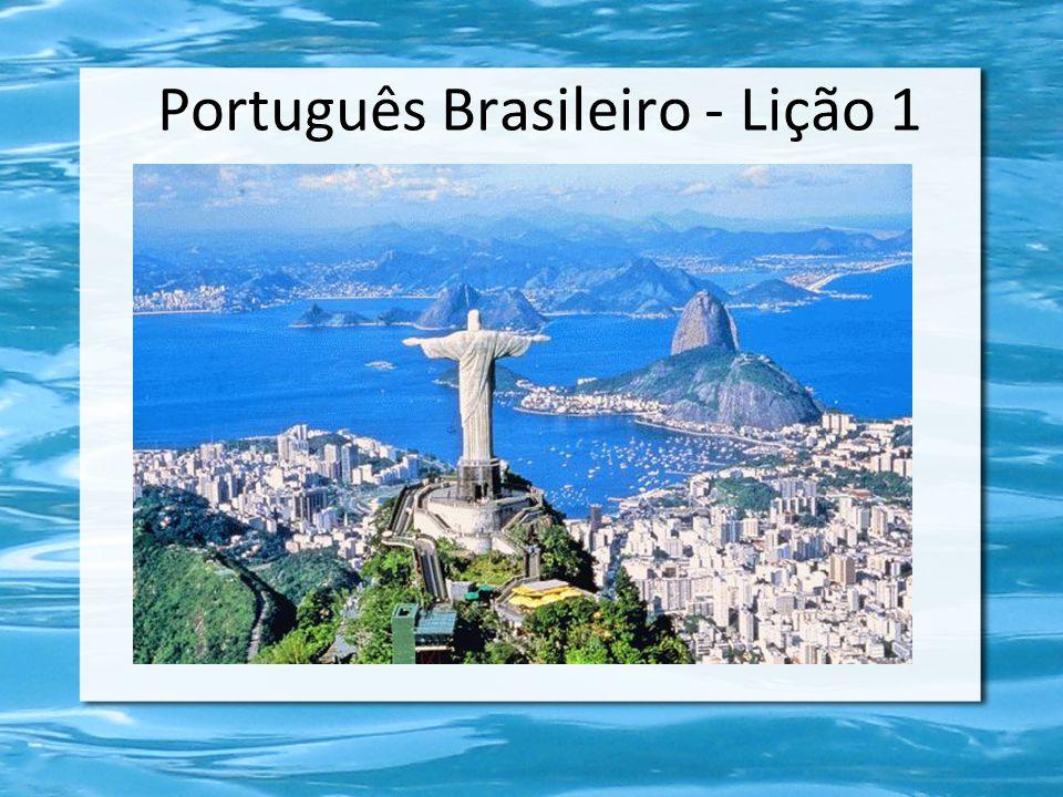 Português Brasileiro - Lição 1