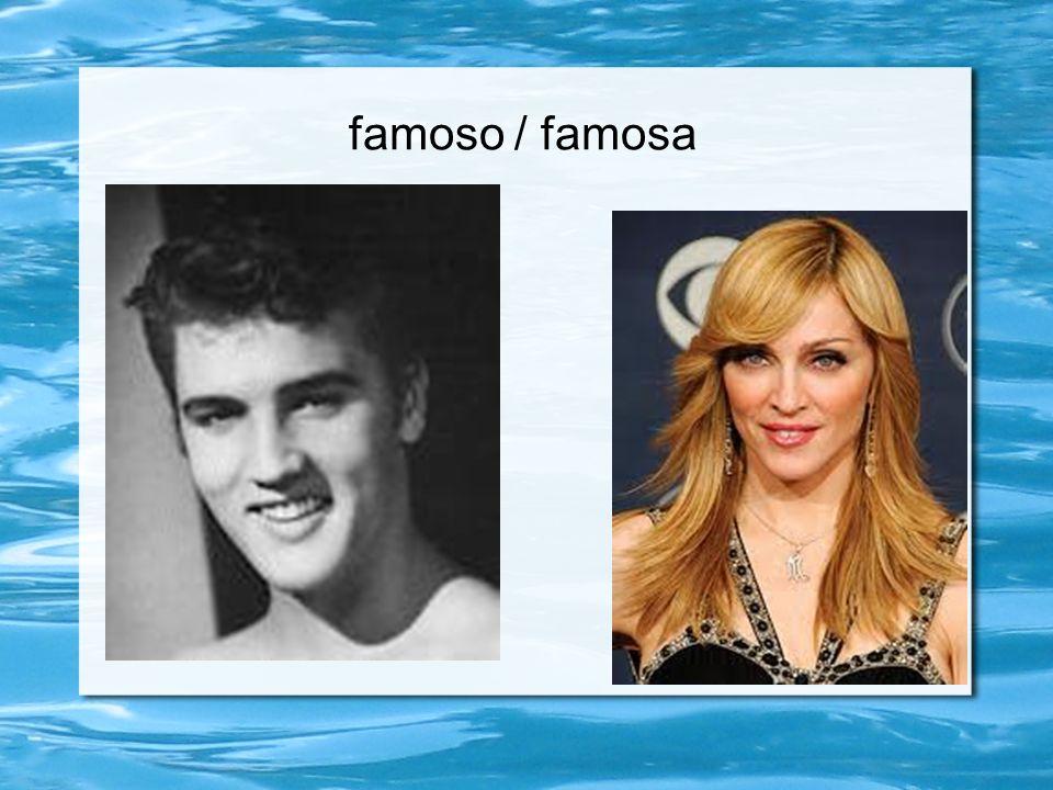 famoso / famosa