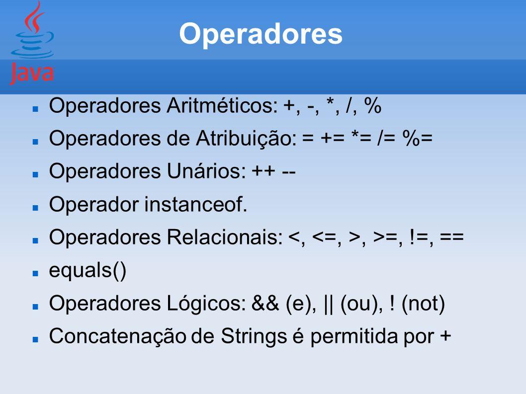 Operadores Operadores Aritméticos: +, -, *, /, %