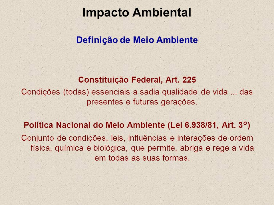 Impacto Ambiental Definição de Meio Ambiente