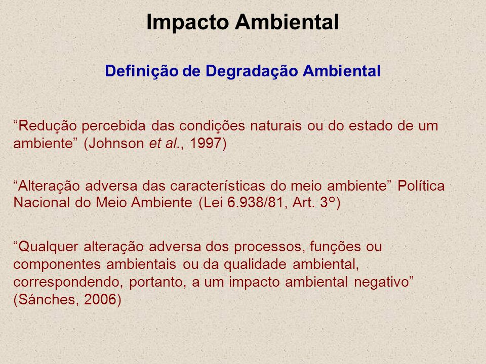 Impacto Ambiental Definição de Degradação Ambiental