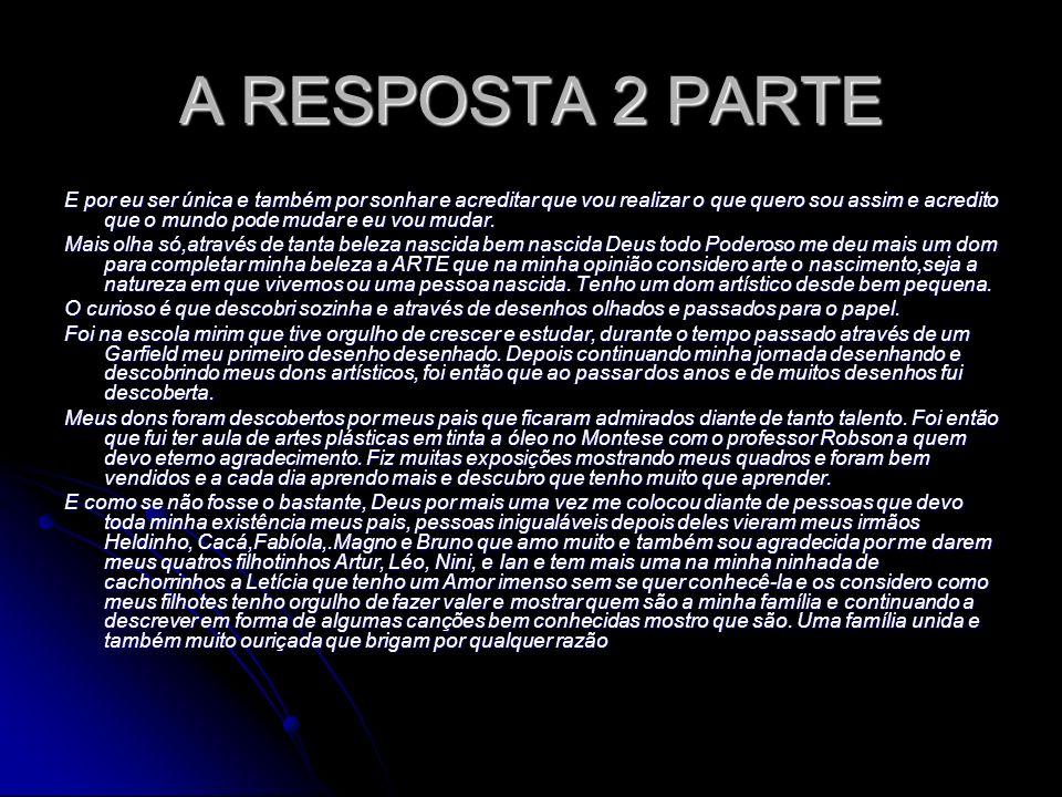 A RESPOSTA 2 PARTE