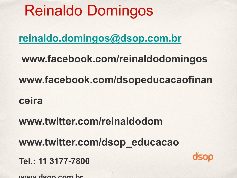 Reinaldo Domingos reinaldo.domingos@dsop.com.br