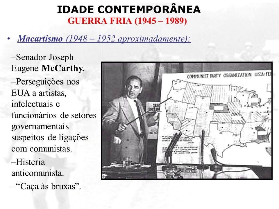 Macartismo (1948 – 1952 aproximadamente):