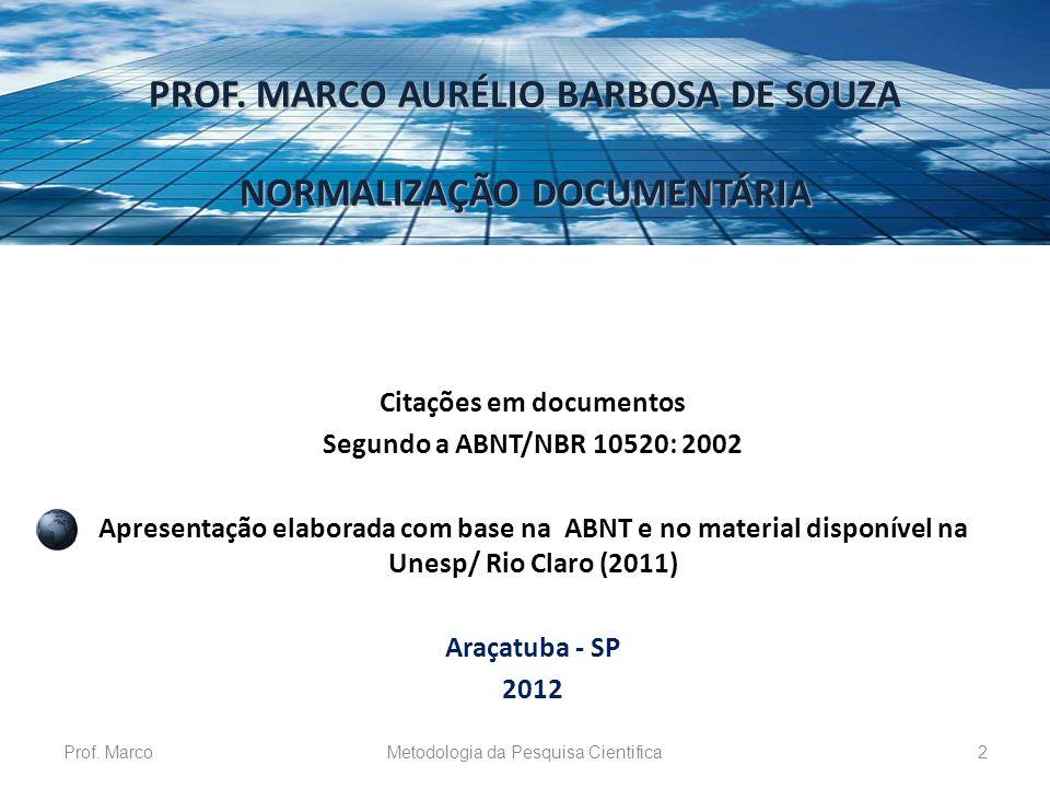 PROF. MARCO AURÉLIO BARBOSA DE SOUZA Citações em documentos