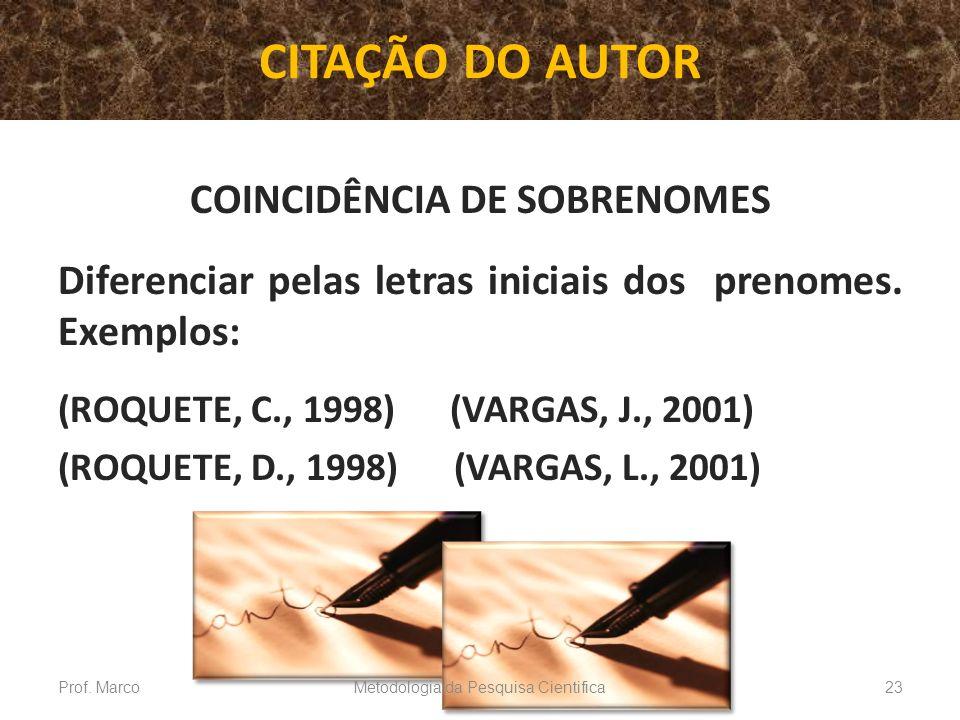 COINCIDÊNCIA DE SOBRENOMES
