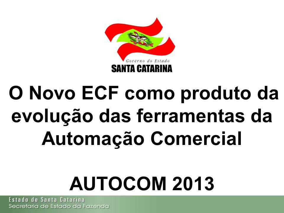O Novo ECF como produto da evolução das ferramentas da Automação Comercial