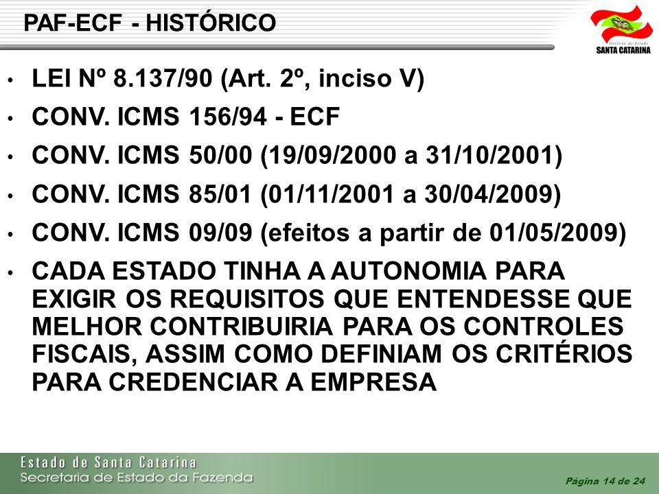 CONV. ICMS 09/09 (efeitos a partir de 01/05/2009)