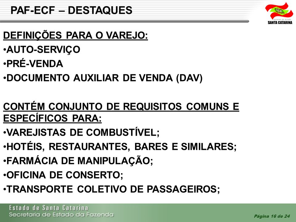 PAF-ECF – DESTAQUES DEFINIÇÕES PARA O VAREJO: AUTO-SERVIÇO PRÉ-VENDA