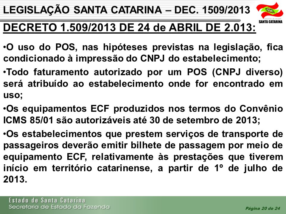 LEGISLAÇÃO SANTA CATARINA – DEC. 1509/2013