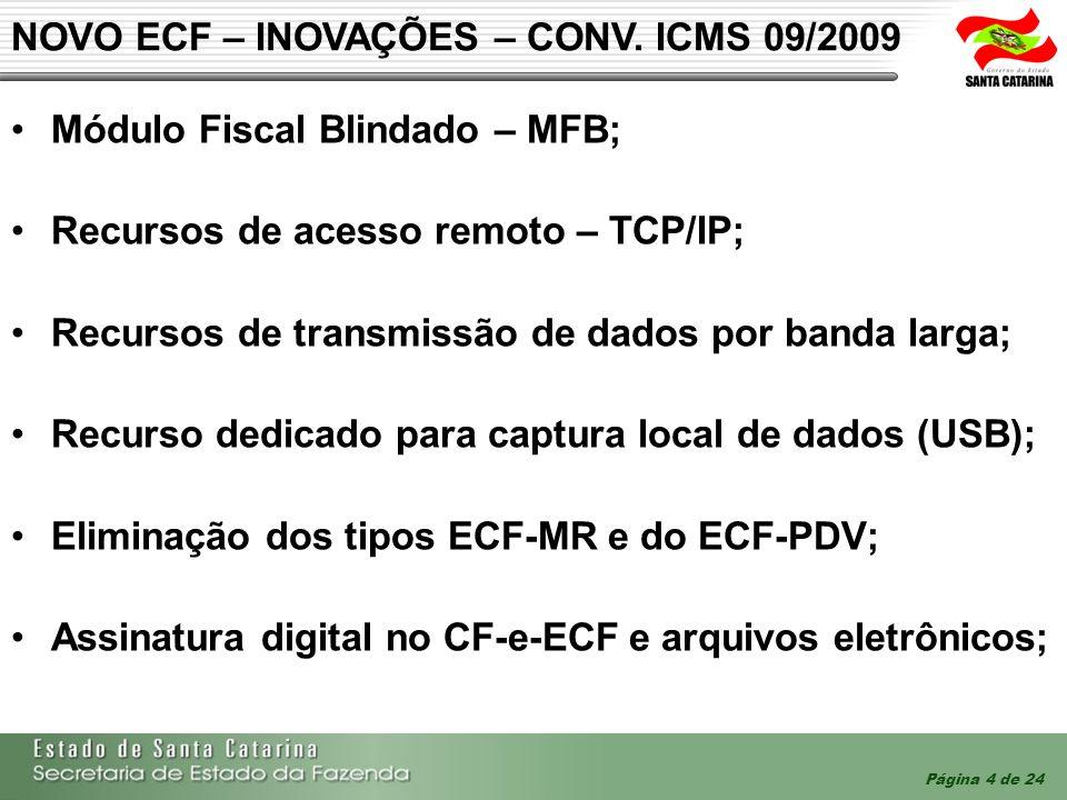 NOVO ECF – INOVAÇÕES – CONV. ICMS 09/2009