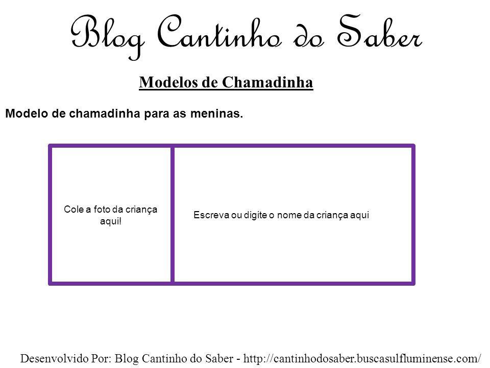 Blog Cantinho do Saber Modelos de Chamadinha