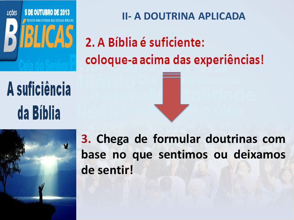 II- A DOUTRINA APLICADA