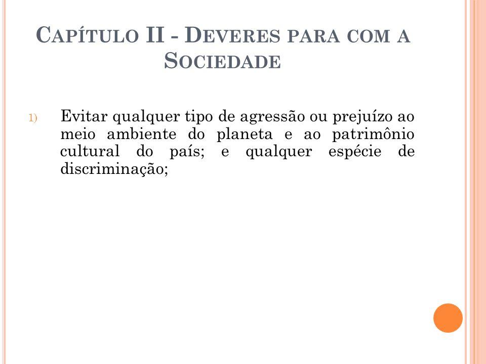 Capítulo II - Deveres para com a Sociedade