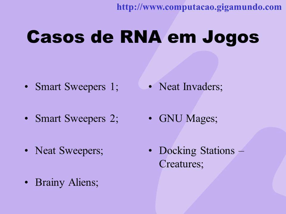 Casos de RNA em Jogos Smart Sweepers 1; Smart Sweepers 2;