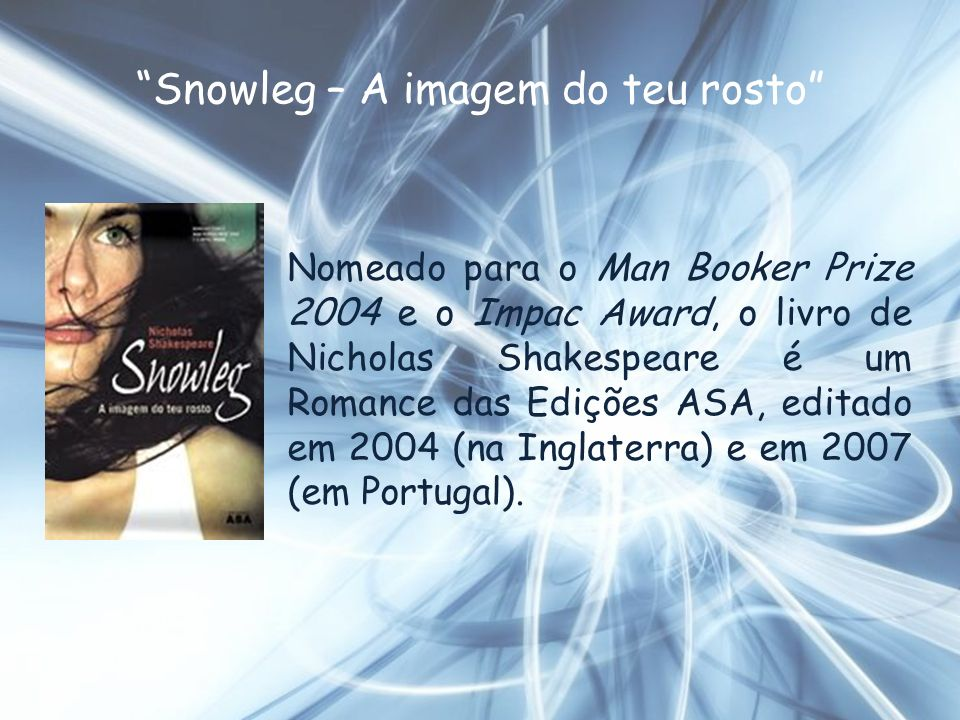 Snowleg – A imagem do teu rosto