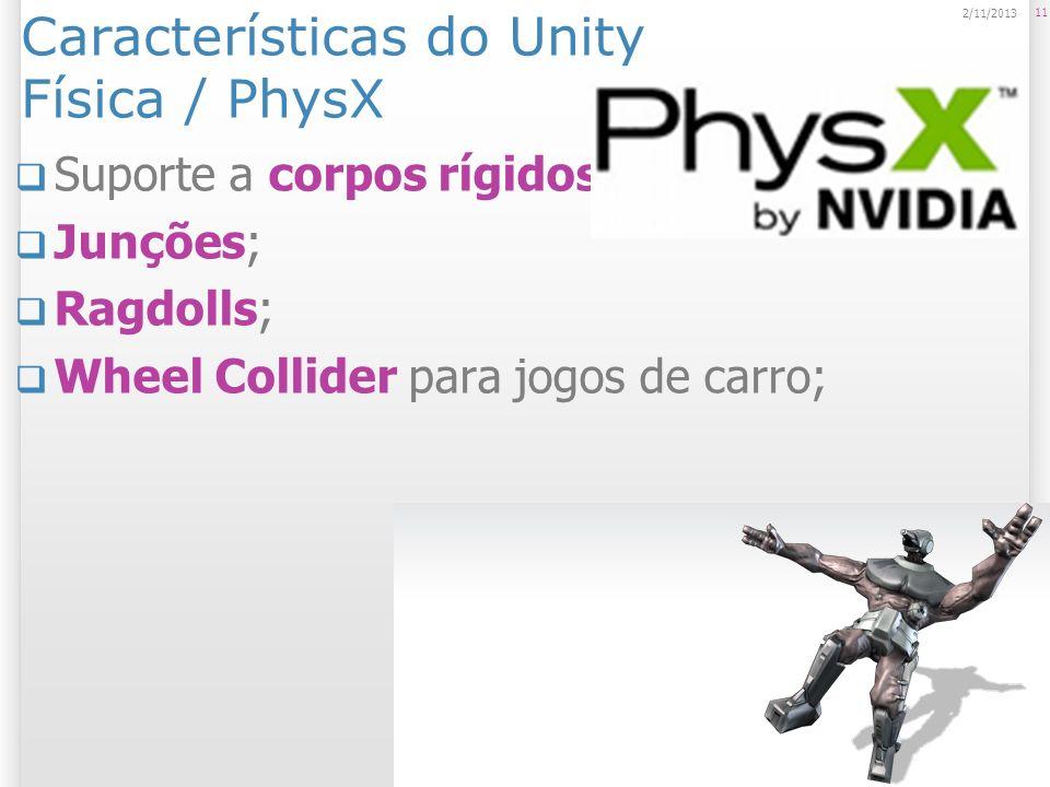 Características do Unity Física / PhysX