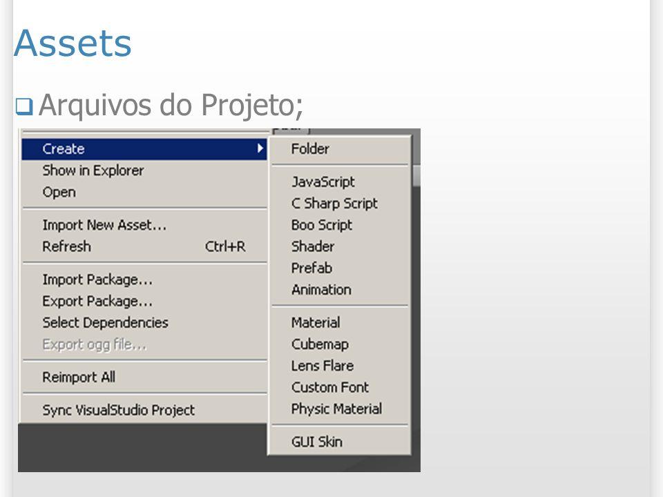 Assets Arquivos do Projeto;