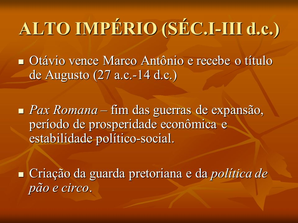 ALTO IMPÉRIO (SÉC.I-III d.c.)