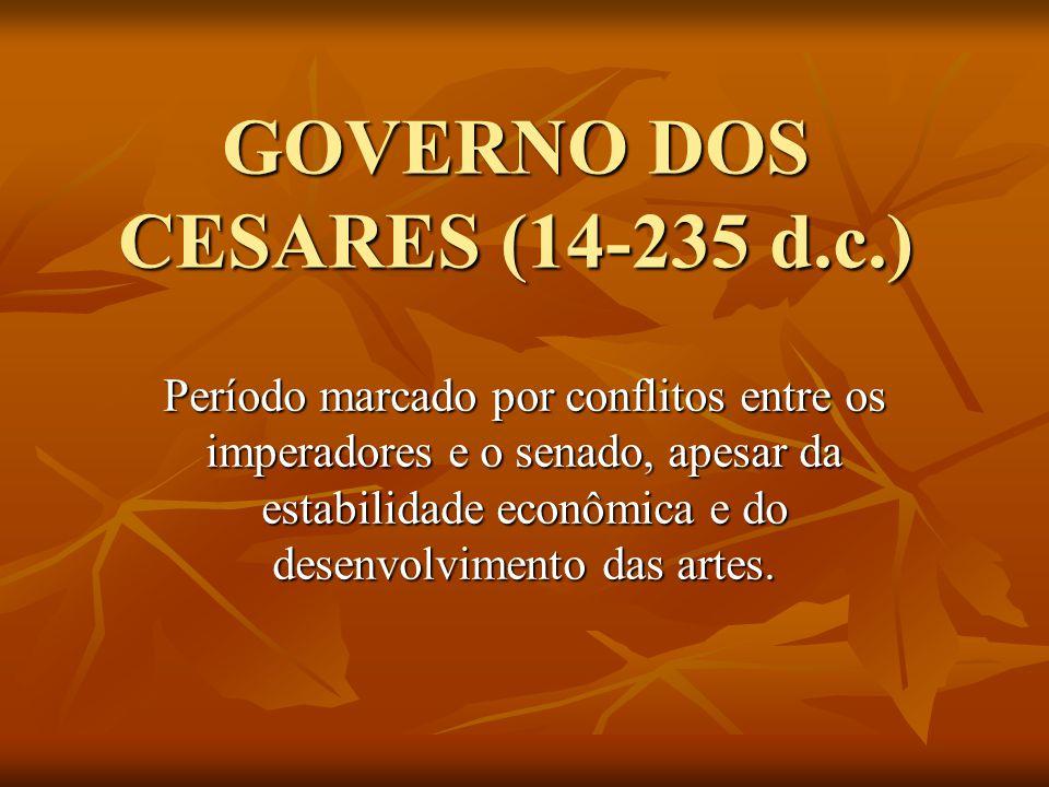 GOVERNO DOS CESARES (14-235 d.c.)