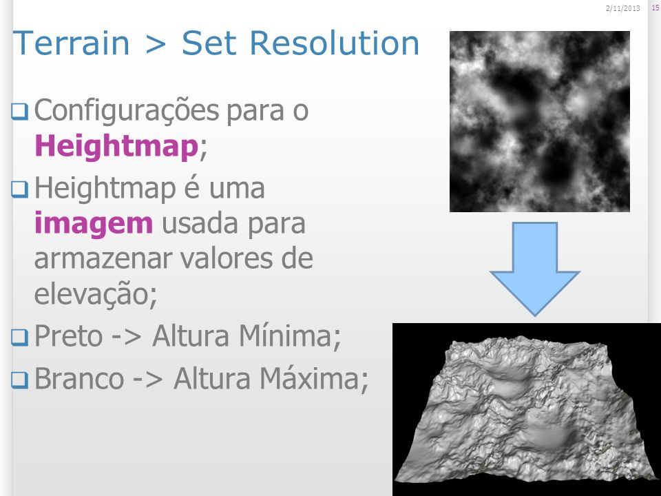 Terrain > Set Resolution