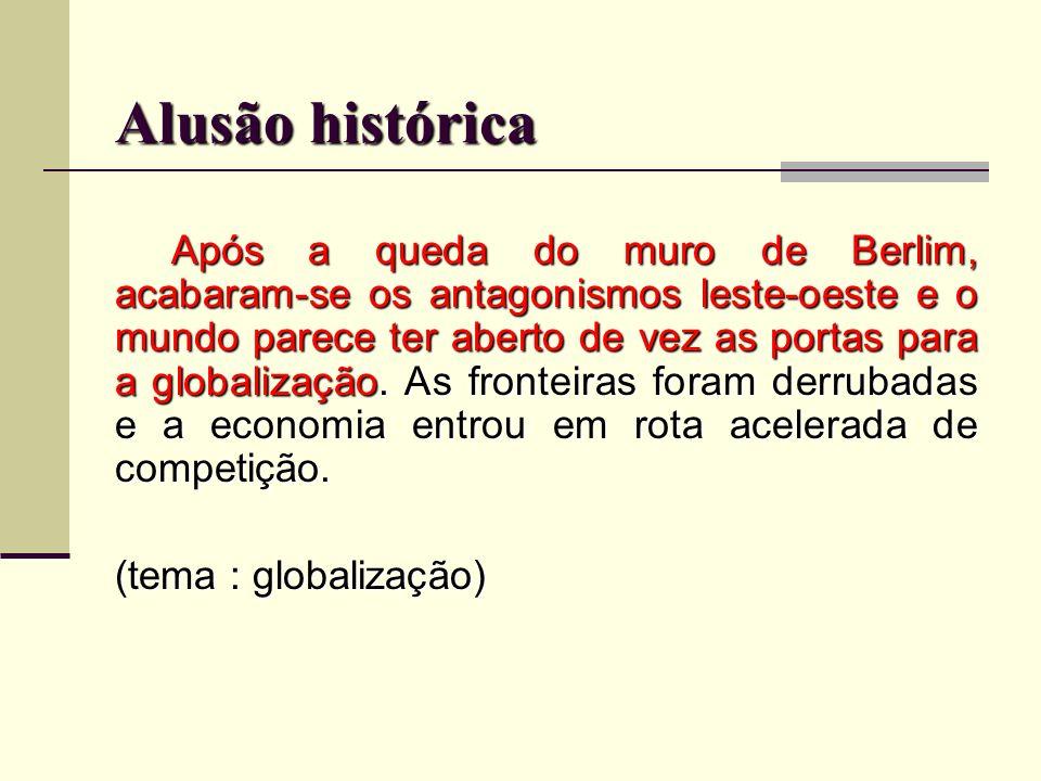 Alusão histórica (tema : globalização)