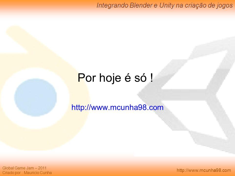 Por hoje é só ! http://www.mcunha98.com