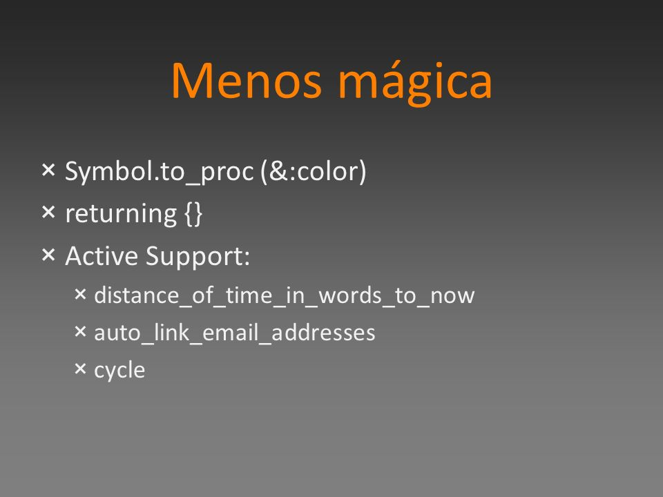 Menos mágica Symbol.to_proc (&:color) returning {} Active Support: