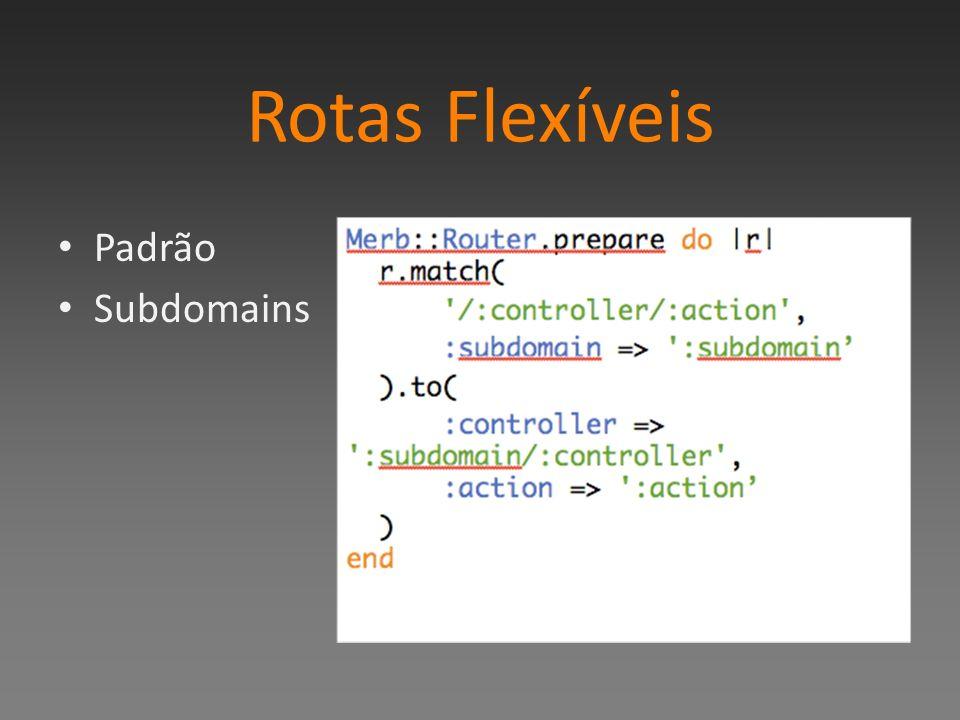 Rotas Flexíveis Padrão Subdomains