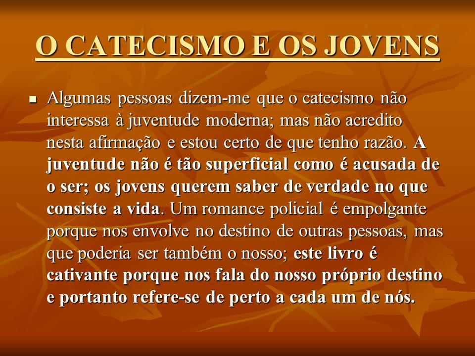 O CATECISMO E OS JOVENS
