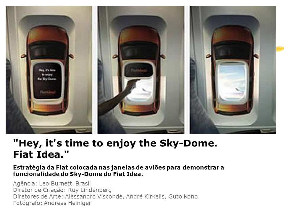 Hey, it s time to enjoy the Sky-Dome. Fiat Idea.