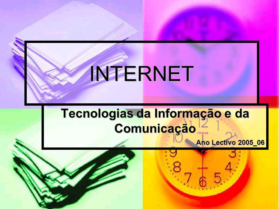 Tecnologias da Informação e da Comunicação Ano Lectivo 2005_06