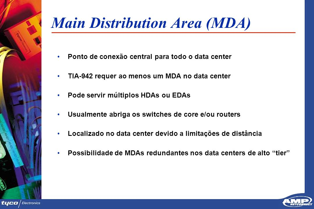 Main Distribution Area (MDA)
