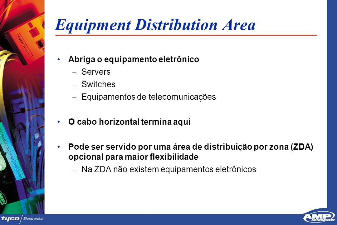 Equipment Distribution Area