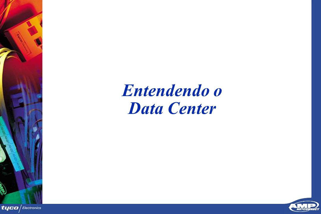 Entendendo o Data Center