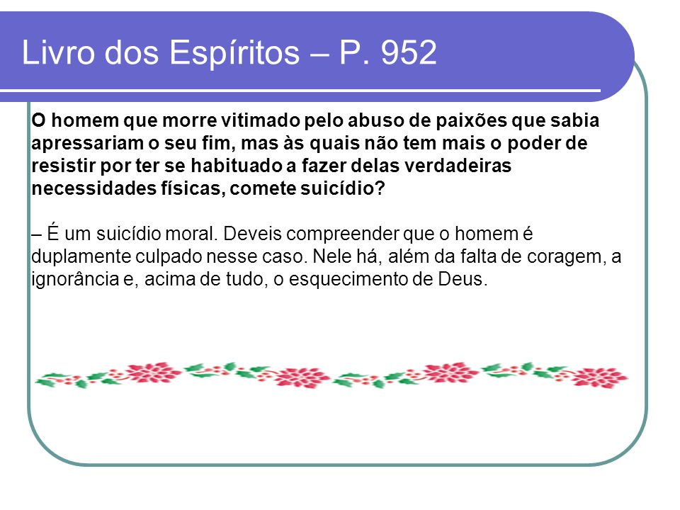 Livro dos Espíritos – P. 952