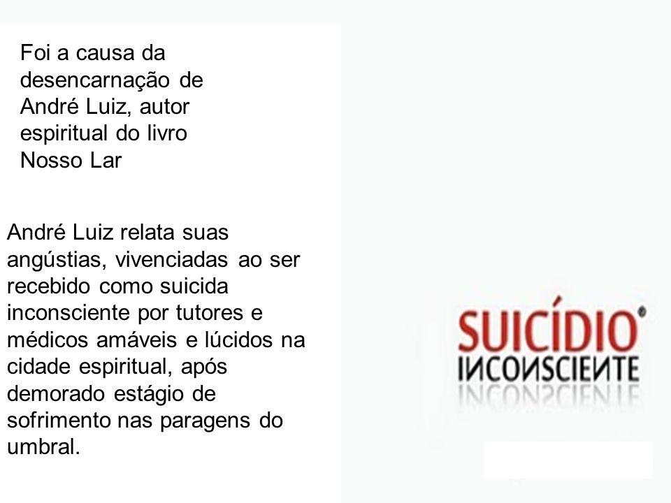 Foi a causa da desencarnação de André Luiz, autor espiritual do livro Nosso Lar