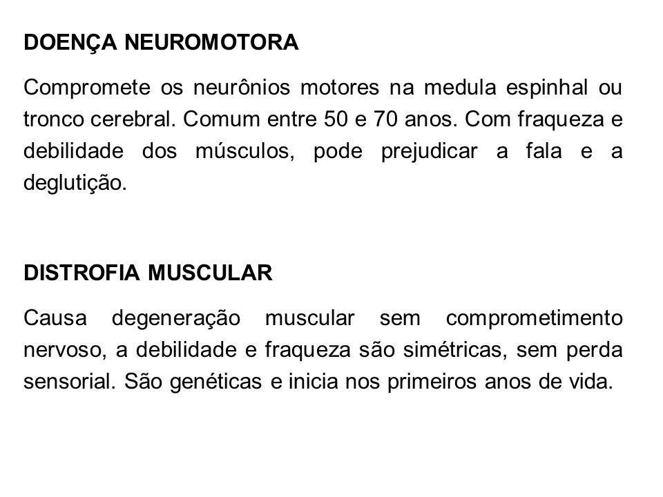 DOENÇA NEUROMOTORA
