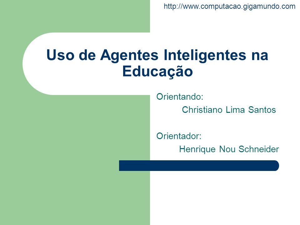 Uso de Agentes Inteligentes na Educação