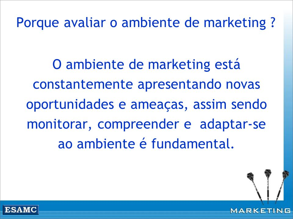 Porque avaliar o ambiente de marketing