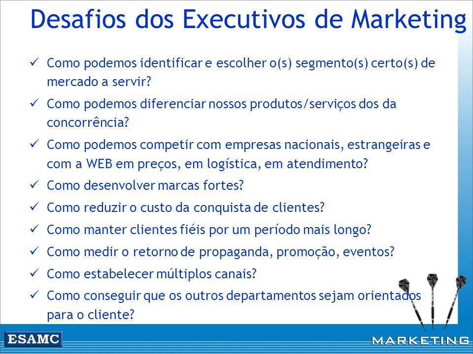 Desafios dos Executivos de Marketing