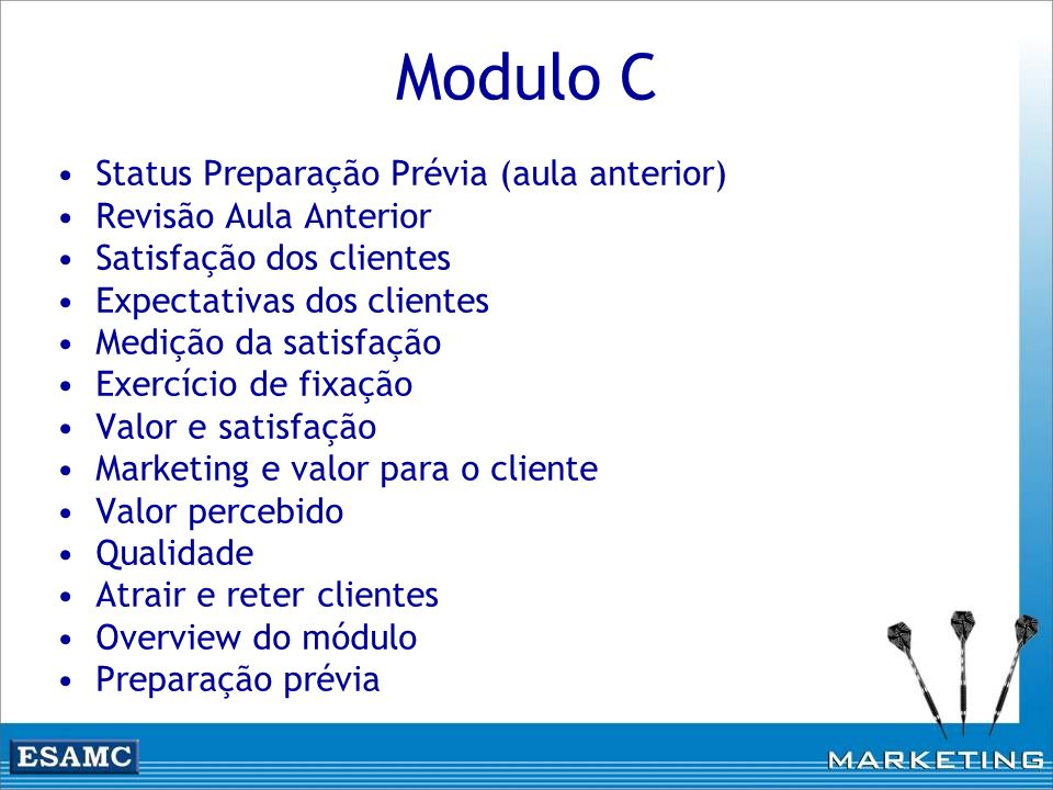 Modulo C Status Preparação Prévia (aula anterior)