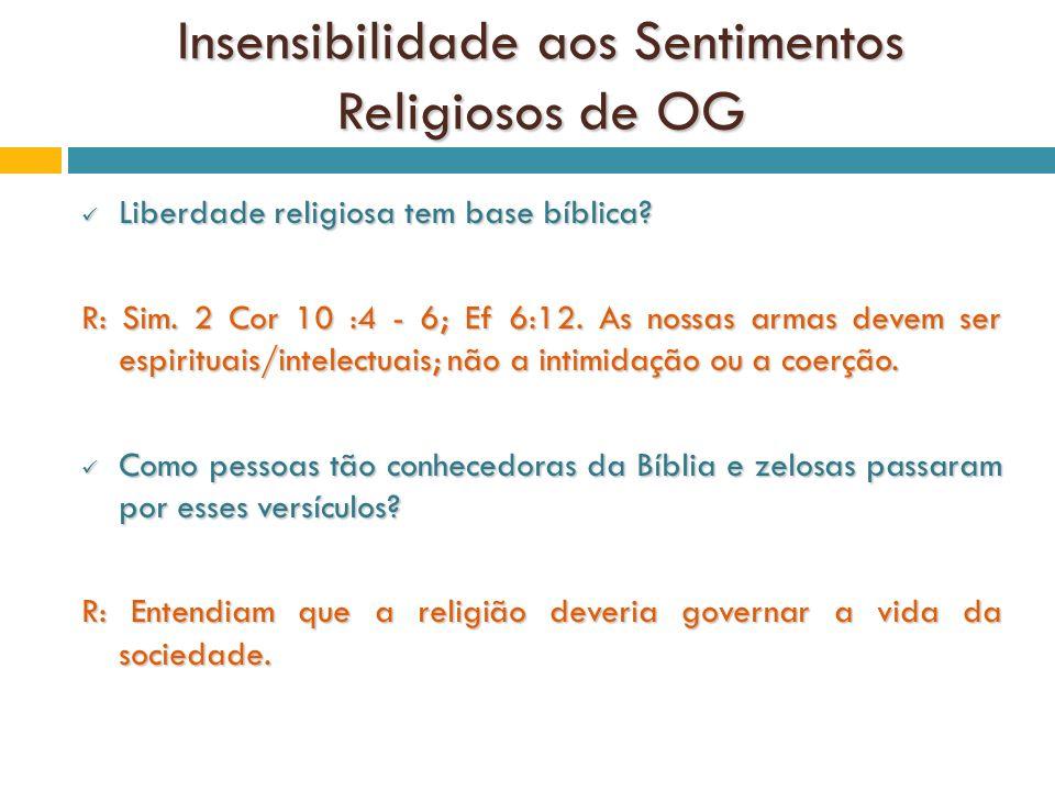 Insensibilidade aos Sentimentos Religiosos de OG