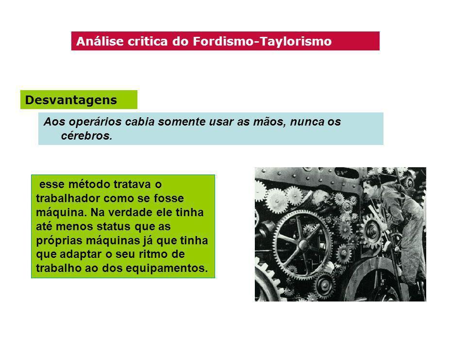 Análise critica do Fordismo-Taylorismo