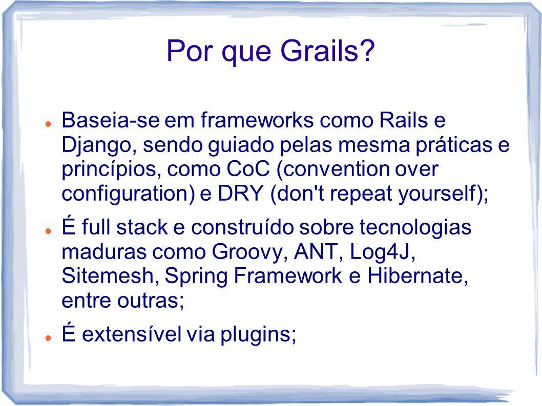 Por que Grails
